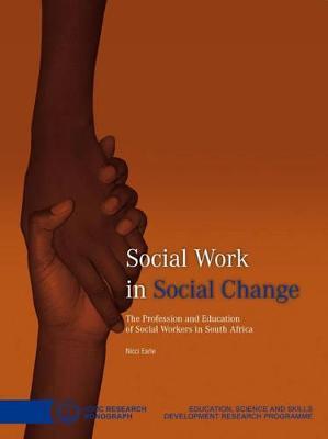 Social Work in Social Change by Nicci Earle