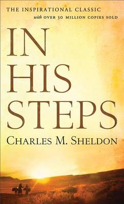 In His Steps by Charles M. Sheldon