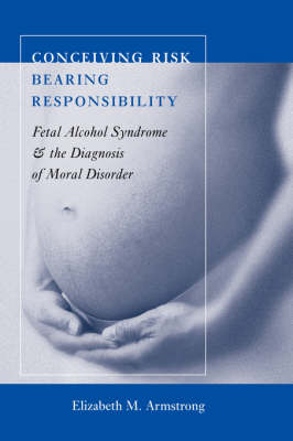 Conceiving Risk, Bearing Responsibility book