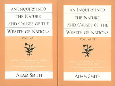 The Wealth of Nations  v. 1 & 2 by Adam Smith