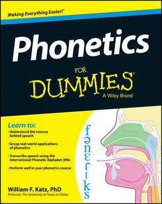 Phonetics for Dummies by William F. Katz