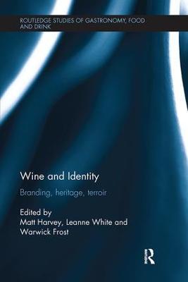 Wine and Identity by Matt Harvey