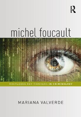 Michel Foucault by Mariana Valverde