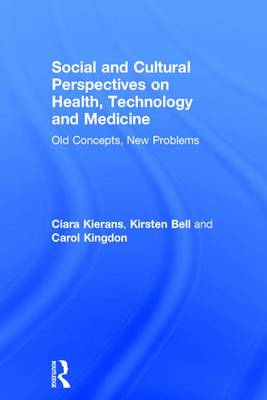 Social and Cultural Perspectives on Health, Technology and Medicine book