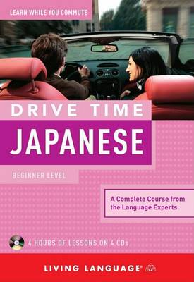 Japanese - Drive Time by Living Language