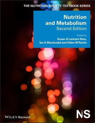 Nutrition and Metabolism by Susan A. Lanham-New