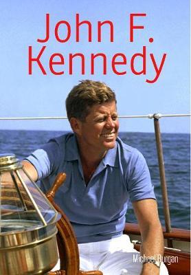 John F. Kennedy by Michael Burgan