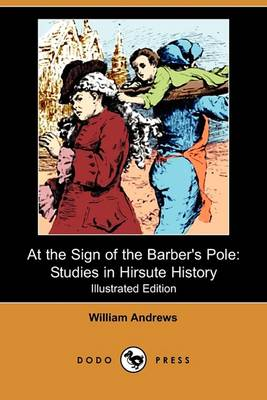 At the Sign of the Barber's Pole by William Andrews