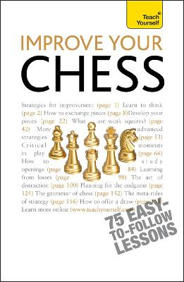 Improve Your Chess: Teach Yourself by William Hartson