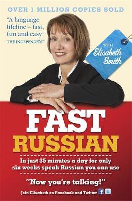 Fast Russian with Elisabeth Smith Coursebook by Elisabeth Smith