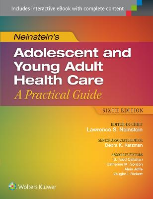 Neinstein's Adolescent and Young Adult Health Care by Lawrence S. Neinstein