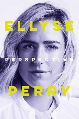 Perspective by Ellyse Perry