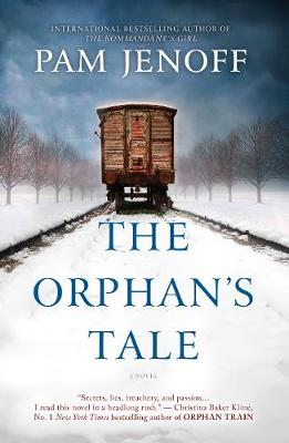 THE ORPHAN'S TALE by Pam Jenoff