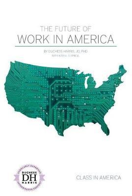 Future of Work in America by Duchess Harris