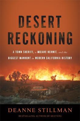 Desert Reckoning by Deanne Stillman
