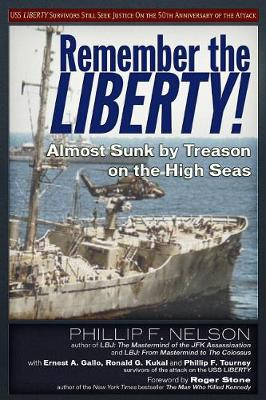 Remember the Liberty! by Ernest A. Gallo