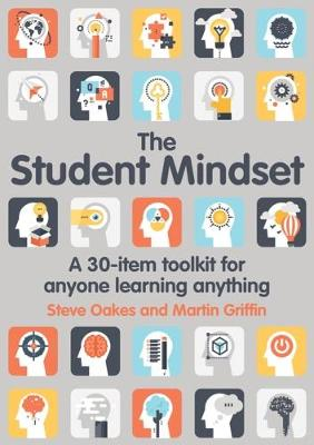 The Student Mindset by Steve Oakes