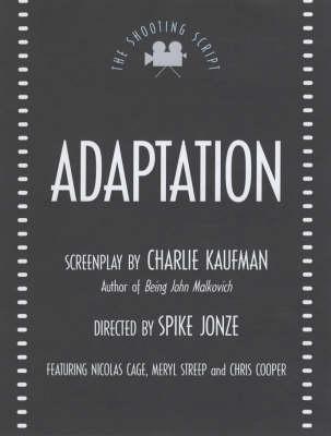 Adaptation by Charlie Kaufman
