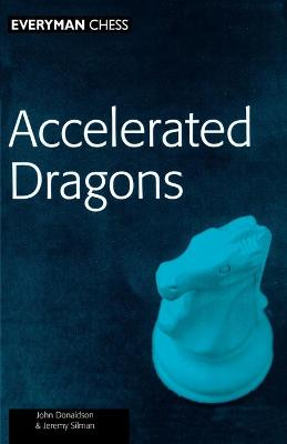 Accelerated Dragons by I.M. Jeremy Silman
