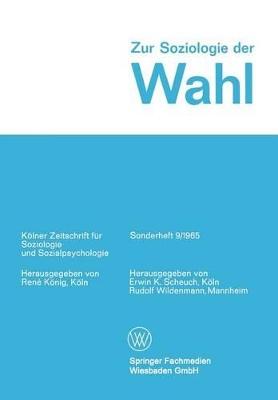 Zur Soziologie Der Wahl by Erwin K Scheuch
