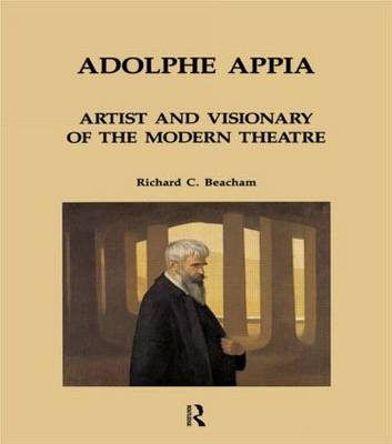 Adolphe Appia: Artist and Visionary of the Modern Theatre book