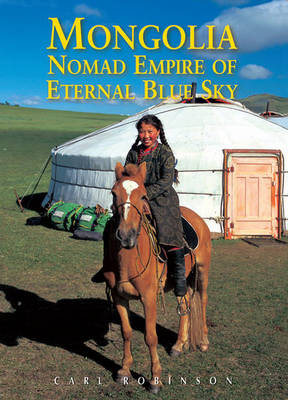 Mongolia by Carl Robinson