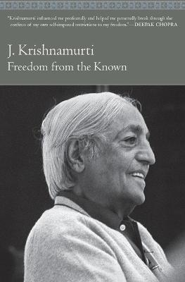 Freedom from the Known by J. Krishnamurti