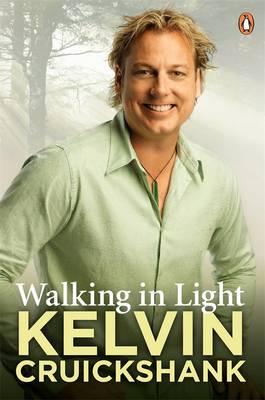 Walking In Light by Kelvin Cruickshank