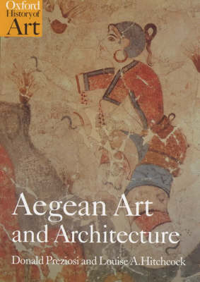 Aegean Art and Architecture by Donald Preziosi