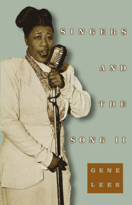 Singers and the Song II by Gene Lees