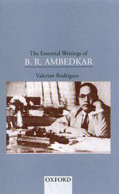 The Essential Writings of B.R.Ambedkar by B. R. Ambedkar