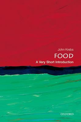 Food: A Very Short Introduction by Lord John Krebs