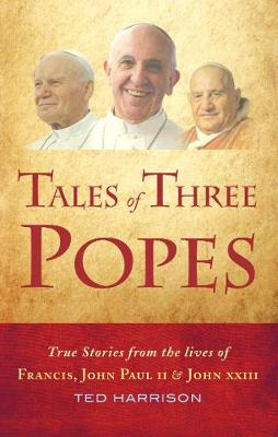 Tales of Three Popes by Ted Harrison