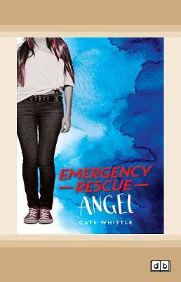 Emergency Rescue Angel by Cate Whittle