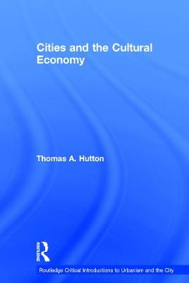Cities and the Cultural Economy book