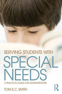 Serving Students with Special Needs by Tom E. C. Smith
