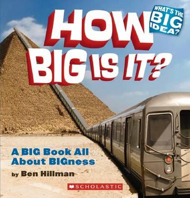 How Big is It? by Bill Hillman