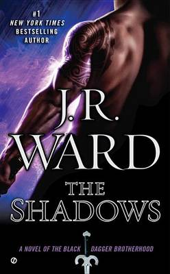 The Shadows by J R Ward
