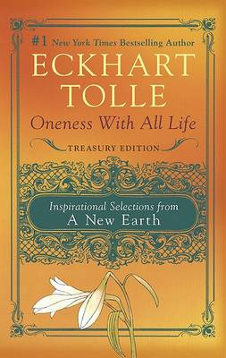 Oneness with All Life by Eckhart Tolle