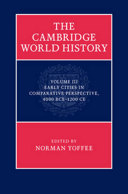 The Cambridge World History by Norman Yoffee
