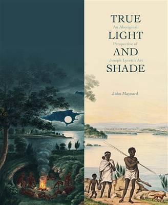 True Light and Shade by John Maynard