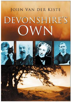 Devonshire's Own by John van der Kiste