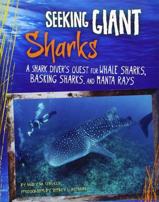 Seeking Giant Sharks by Mary M. Cerullo