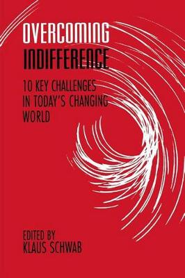 Overcoming Indifference by Klaus Schwab