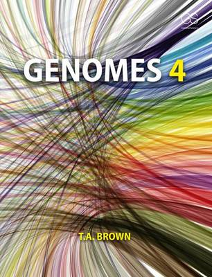 Genomes 4 by T. A. Brown
