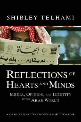 Reflections of Hearts and Minds by Shibley Telhami