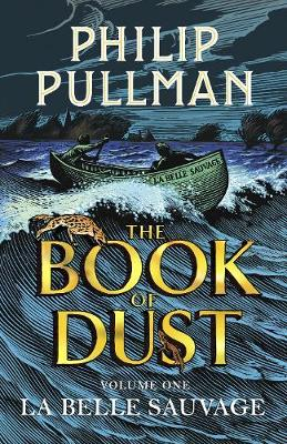 La Belle Sauvage: The Book of Dust Volume One book