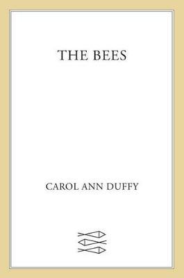 Bees by Carol Ann Duffy