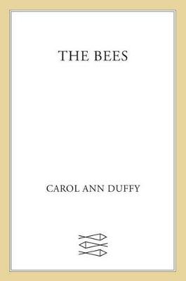 The Bees by Carol Ann Duffy