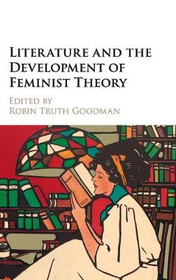 Literature and the Development of Feminist Theory book